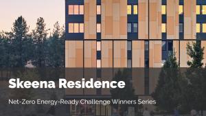 UBC Okanagan Skeena Residence Case Study